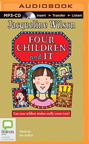 Four Children and It: Wilson, Jacqueline