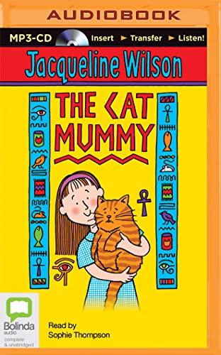 The Cat Mummy: Wilson, Jacqueline