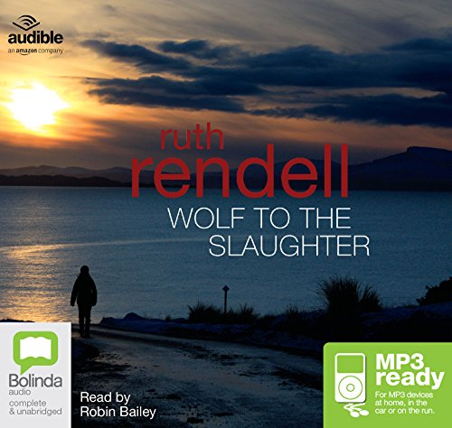 Wolf To The Slaughter: Ruth Rendell