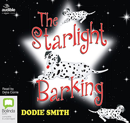 The Starlight Barking (Compact Disc): Dodie Smith