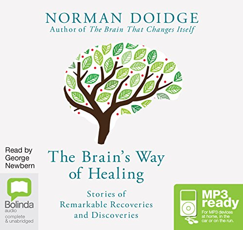 9781486285945: The Brain's Way of Healing: Stories of Remarkable Recoveries and Discoveries