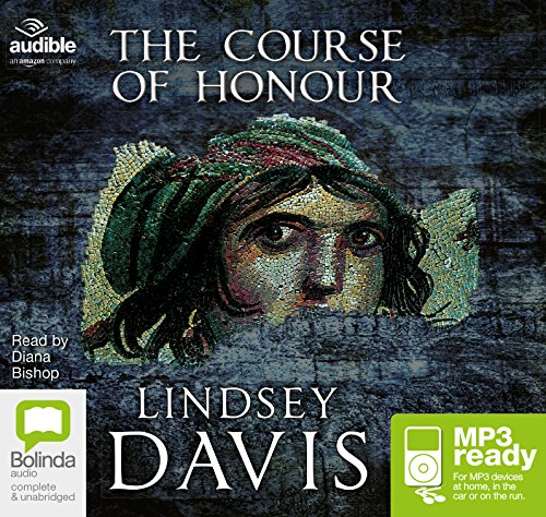 The Course Of Honour: Lindsey Davis