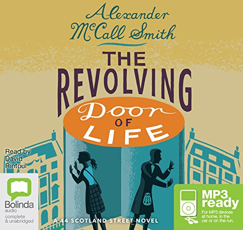 9781486298778: The Revolving Door of Life (44 Scotland Street (10))