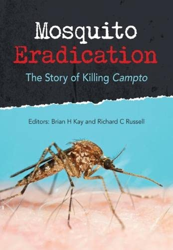 9781486300570: Mosquito Eradication [OP]: The Story of Killing Campto