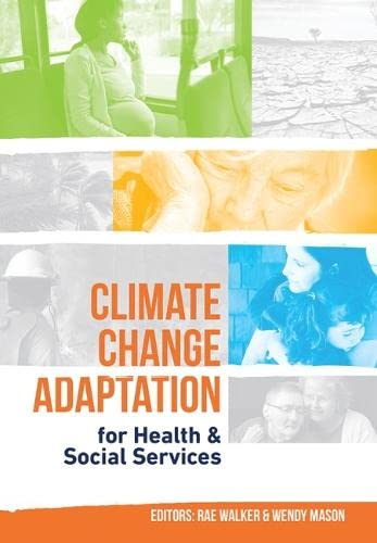 9781486302529: Climate Change Adaptation for Health and Social Services