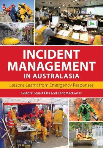 Incident Management in Australasia: Lessons Learnt from Emergency Responses: CSIRO Publishing