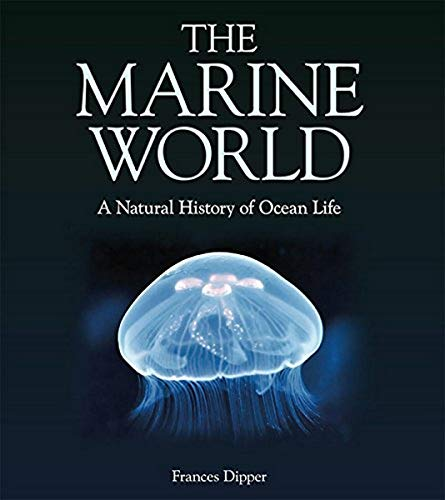 9781486306497: The Marine World: A Natural History of Ocean Life