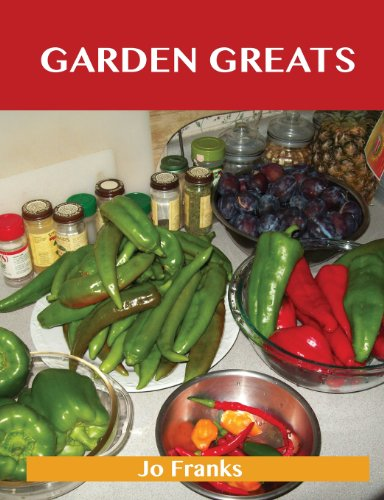 9781486460410: Garden Greats: Delicious Garden Recipes, the Top 48 Garden Recipes