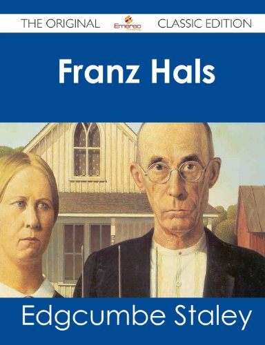 9781486483075: Franz Hals - The Original Classic Edition