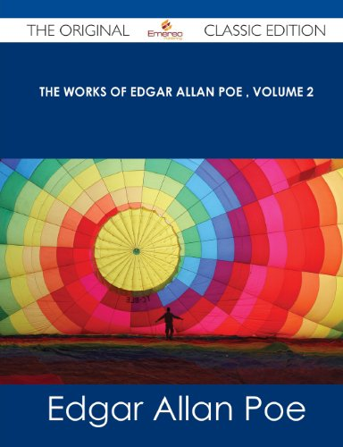 9781486485505: The Works of Edgar Allan Poe Volume 2 - The Original Classic Edition