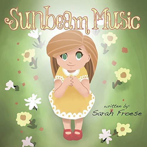Sunbeam Music: Froese, Sarah