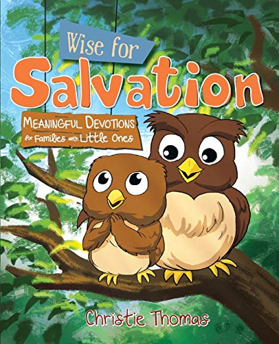 9781486608492: Wise for Salvation: Meaningful Devotions for Families with Little Ones