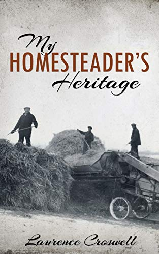 My Homesteader's Heritage: Croswell, Laurence