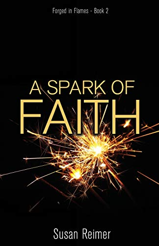 9781486619146: A Spark of Faith (Forged in Flames)