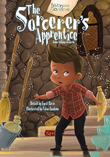 9781486700110: The Sorcerer's Apprentice (5 Minute Storytime) (5 Minute Fairytales)