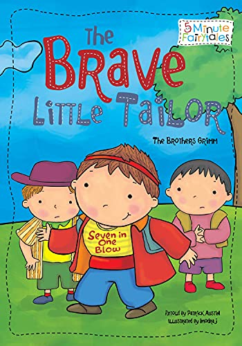The Brave Little Tailor (5 Minute Fairytales): Brothers Grimm