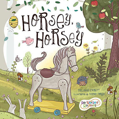 9781486700394: Horsey, Horsey (Re-versed Rhymes)