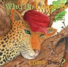 9781486702749: Why Do Leopards Climb Trees?