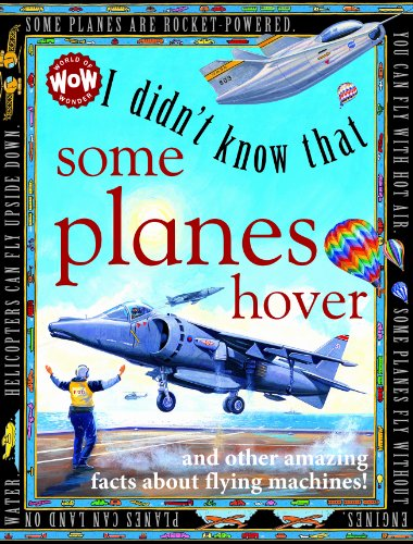 I Didn't Know That Some Planes Hover: Flowerpot Press