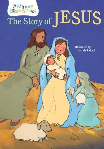 9781486704378: The Story of Jesus (5 Minute Bible Stories)
