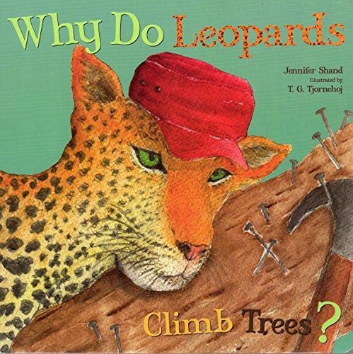 9781486704910: Why Do Leopards Climb Trees?