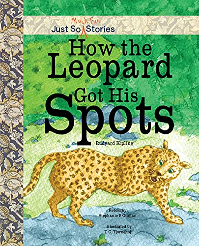9781486706648: How the Leopard Got His Spots (Just So Much Fun Stories)