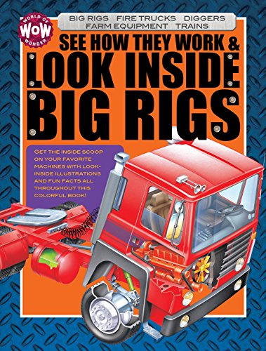 9781486708048: See How They Work & Look Inside Big Rigs (World of Wonder)