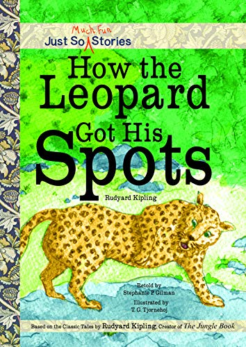 9781486712731: How the Leopard Got His Spots (Just So Stories)