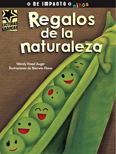 Regalos de La Naturaleza (Paperback): Wendy Frood Auger