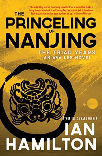 9781487001605: The Princeling of Nanjing: The Triad Years: An Ava Lee Novel