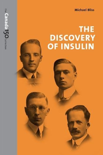 9781487516574: The Discovery of Insulin (The Canada 150 Collection)