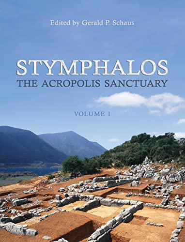 9781487520427: Stymphalos, Volume One: The Acropolis Sanctuary (Phoenix Supplementary Volumes)