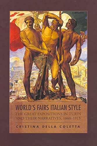 9781487520564: World's Fairs Italian-Style: The Great Expositions in Turin and their Narratives, 1860-1915