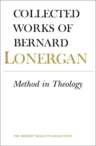 9781487522247: Method in Theology (Collected Works of Bernard Lonergan)