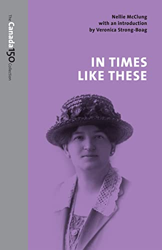 9781487522322: In Times Like These (The Canada 150 Collection)