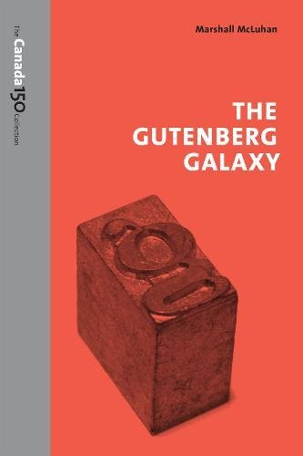 9781487522339: The Gutenberg Galaxy (The Canada 150 Collection)
