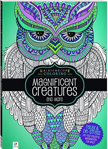 Kaleidoscope Coloring Magnificent Creatures: Hinkler Books