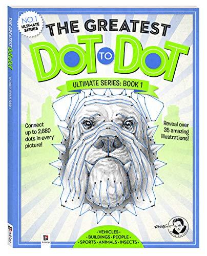 The Greatest Dot-to-Dot Ultimate Series Book 1 (Hardcover): David Kalvitis