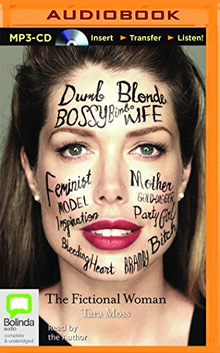 The Fictional Woman: Tara Moss