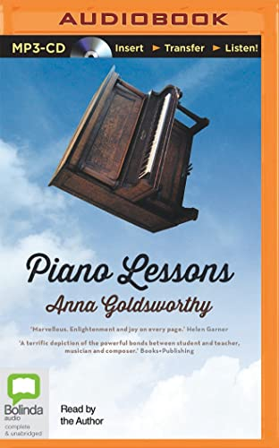 Piano Lessons: A Memoir: Anna Goldsworthy