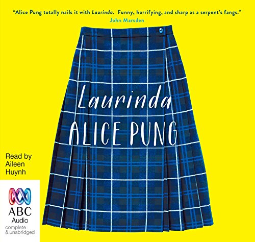 Laurinda (Compact Disc): Alice Pung