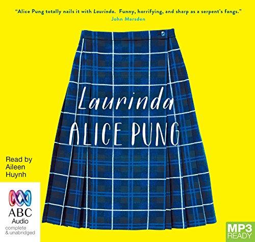 Laurinda: Alice Pung