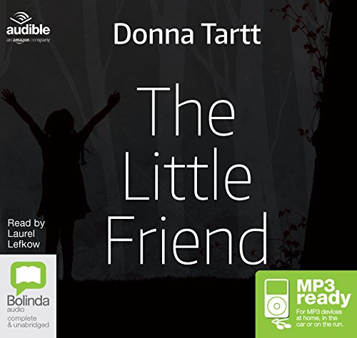 The Little Friend: Donna Tartt