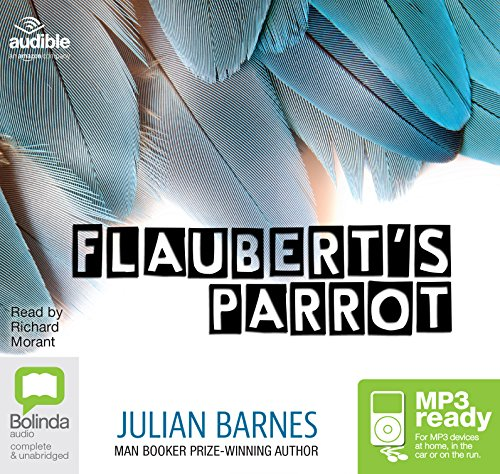 Flaubert's Parrot: Julian Barnes