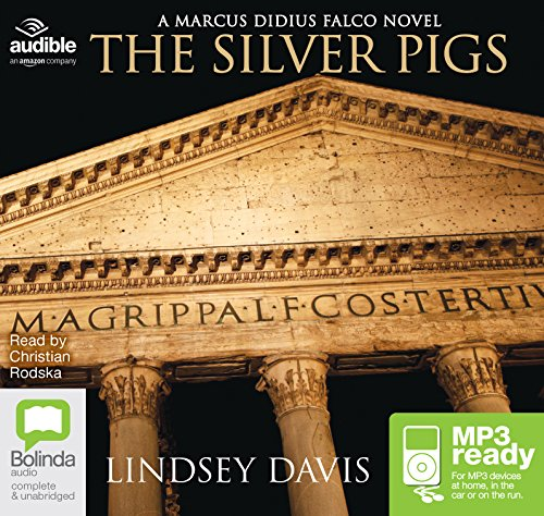The Silver Pigs: Lindsey Davis