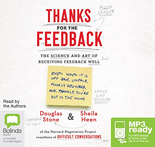 Thanks For The Feedback: Sheila Heen