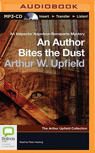 An Author Bites the Dust (Inspector Napoleon Bonaparte Mysteries): Arthur W. Upfield