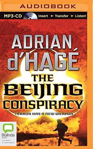 The Beijing Conspiracy: Adrian d Hage