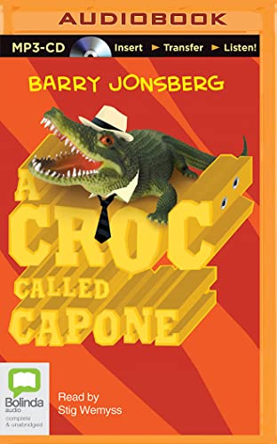 A Croc Called Capone: Barry Jonsberg