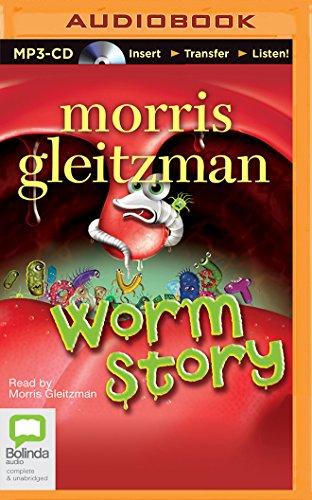 Worm Story: Morris Gleitzman
